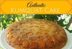 """This Florida Kumquat Cake recipe incorporates the little """"golden gem"""" and member of the citrus family resulting in a dessert masterpiece that is moist and flavorful with a sweet and sour finish"""