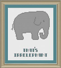 That's irrelephant: funny elephant cross-stitch pattern for Blanche! Beaded Cross Stitch, Crochet Cross, Modern Cross Stitch, Cross Stitch Embroidery, Cross Stitch Patterns, Elephant Cross Stitch, Cross Stitch Animals, Funny Elephant, Cross Stitch Boards