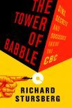 The Tower of Babble by Richard Stursberg. April 2012.