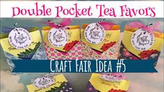 Craft Fair Idea #5:  Double Pocket Tea Favors | Use up your 6x6 paper pads | 2017 - YouTube Christmas Fair Ideas, Christmas Crafts To Make, Christmas Projects, English Tea Recipes, Tea Favors, Teacup Crafts, Craft Markets, Craft Show Ideas, Paper Purse