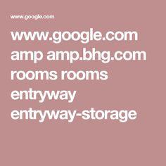 www.google.com amp amp.bhg.com rooms rooms entryway entryway-storage
