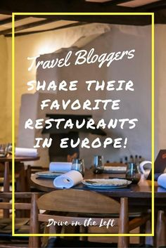 Check out these dining tips from 12 fellow travel bloggers about where to find their favorite restaurants in Europe!