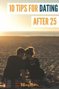 10 Tips For Dating After 25 for the Christian woman in our world today. With all the message and media it can be hard to keep your head on straight but click through to read some handy tips.
