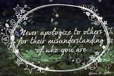 """""""Never apologize to others for their misunderstanding of who you are"""" #MakeYourOwnLane #QOTD #Wisdom #Quote #QuoteOfTheDay #quote #Motivation #LifeQuote #quotes #quoteoftheday Quotes About #SelfConfidence 