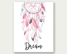Dream Printable, Nursery Print, Dream Print, Dreamcather Print, Girl Room  Printable, Dreamcatcher Nursery Print, Baby Girl Print, Dream Art