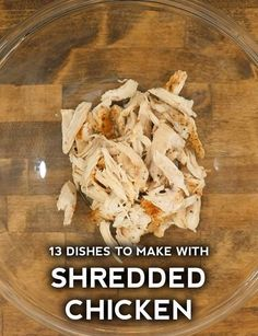 Recipes to make with shredded chicken