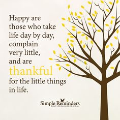 Be thankful for the little things by Unknown Author