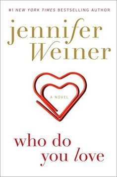 Who Do You Love: A Novel