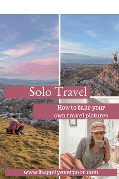 Learn how to take your own travel selfies when travelling alone!