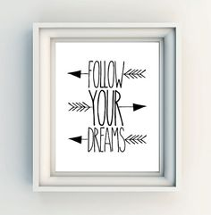 "INSTANT DOWNLOAD 8X10"" Printable digital art file - Follow your dreams - arrows - minimalistic"
