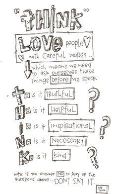many words of wisdom on thinking before we speak!