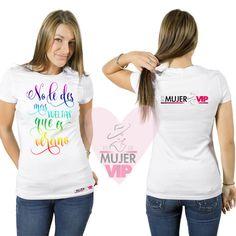 Camiseta No Le Des Mas Vueltas No Doy Mas, T Shirt, Tops, Women, Fashion, Being A Woman, T Shirts, Moda, Tee Shirt