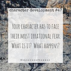 writing prompt // character development // fears