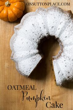 Oatmeal Pumpkin Bundt Cake | Easy and hearty recipe from onsuttonplace.com