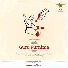 Be grateful to your Guru who discovered your inner self and made you what you are today. Happy Guru Purnima  #GuruPurnima #RPMGDigitech