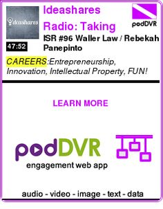 #CAREERS #PODCAST  Ideashares Radio: Taking Ideas From Paper Napkin To Profit    ISR #96 Waller Law / Rebekah Panepinto    READ:  https://podDVR.COM/?c=11ad2e1a-7505-bccc-e762-d16e54dee94b