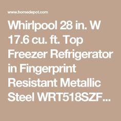 Whirlpool 28 in. W 17.6 cu. ft. Top Freezer Refrigerator in Fingerprint Resistant Metallic Steel WRT518SZFG at The Home Depot - Mobile