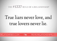 """true liars never love, and true lovers never lie"" - this narcissist just put people on back burners as they date another and rebound a third."