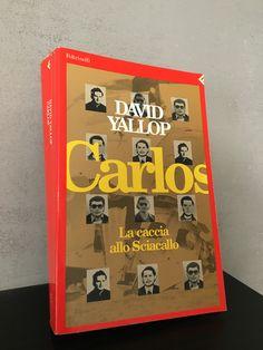 """""""Carlos"""" David Yallop, prima e unica edizione Feltrinelli, 1993"""