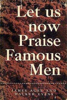 LetUsNowPraiseFamousMen - Let Us Now Praise Famous Men - Wikipedia