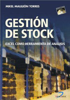 Gestión de stock - Excel como herramienta de análisis - Mikel Mauleon Torres - PDF - Español  http://helpbookhn.blogspot.com/2014/09/gestion-de-stock-excel-como-herramienta-mikel-mauleon-torres.html