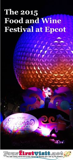 The 2015 Epcot International Food and Wine Festival - The Walt Disney World Instruction Manual --yourfirstvisit.net