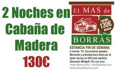Disfruta del relax, del aire libre, del deporte y la naturaleza, por muy poco.    El Mas de Borràs ¡Cabaña de Madera 130€!     http://www.castellom.com/ver_entrada/49.html