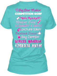 Discover Cheer Mom Competition Cheer T-Shirt, a custom product made just for you by Teespring. - Made for all those competition Cheer Moms! Cheer Shirts, Dad To Be Shirts, Cheer Uniforms, Football Shirts, Cheerleading Bows, Cheer Bows, Competitive Cheerleading, Cheer Mom Quotes, Cheers
