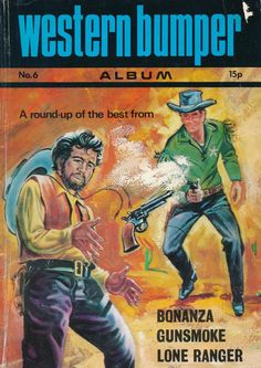 Western Bumper Album #6 Lone Ranger, Wild West, Westerns, Album, Comics, Cover, Comic Books, Comic Book