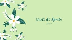 Vuoti di Aprile | 1^ parte