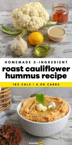 5-Ingredient Roast Cauliflower Hummus Easy Recipe - You only need 5 ingredients (not including spices), cauliflower, extra virgin olive oil, tahini, garlic and lemon juice and you will double dip your low carb veggies without second thoughts.