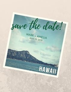 Custom save the date design from Created by Christa, www.createdbychrista.com #createdbychrista #savethedate #design #wedding #inspo #inspiration #custom #personalized #hawaii #diamondhead #tropicalwedding #beachwedding #hawaiiwedding