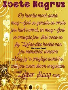 Good Night Wishes, Good Night Quotes, Good Morning Good Night, Morning Wish, Evening Greetings, Goeie Nag, Goeie More, Afrikaans Quotes, Thyroid Health