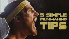 Liked on YouTube: 5 Simple Filmmaking Tricks