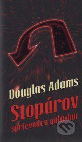 Stoparov sprievodca galaxiou (Douglas Adams)