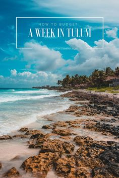 how-to-budget-one-week-tulum