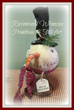Ravenwood Whimzies Primitives & Folk Art: Day 3 - 12 Days of Christmas Celebration - Snowman Nodder Tutorial