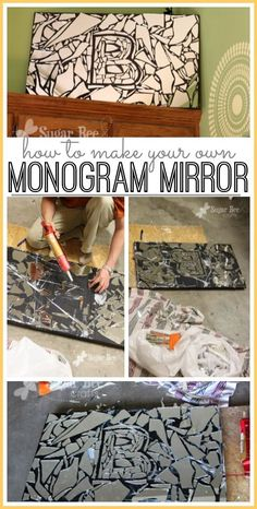 this is so cool!  take a broken mirror and make it into a new piece of home decor art - - how to make your own diy monogram mirror - - Sugar Bee Crafts Broken Mirror Diy, Broken Mirror Projects, Diy Mirror, Mirror Ideas, Mirror Crafts, Broken Glass, Mirror Mosaic, Mosaic Diy, Bee Crafts
