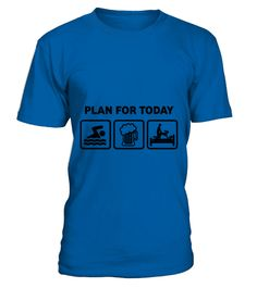 # Swimming Plan For Today TShirt .  Swimming Plan For Today TShirt  HOW TO ORDER:  1. Select the style and color you want:  2. Click Reserve it now  3. Select size and quantity  4. Enter shipping and billing information  5. Done! Simple as that!  TIPS: Buy 2 or more to save shipping cost!   This is printable if you purchase only one piece. so dont worry, you will get yours.   Guaranteed safe and secure checkout via:  Paypal | VISA | MASTERCARD