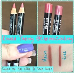 NYX slim liners in Mauve and Ever; popular dupes for Mac Whirl and Soar and roughly a third of the price :-)
