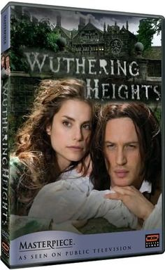 * love the book and this version of the movie with TOM HARDY * Wuthering Heights