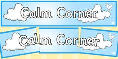 * NEW * Calm Corner Display Banner - Head your 'Calm Corner' display with this lovely themed banner! Features our own illustrations to help brighten up your classroom, and clearly define the theme of your topic board. The banner prints over 3 A4 sheets which you can piece together.