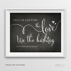 Andaz Press Wedding Party Signs, Vintage Chalkboard Print, 8.5-inch x 11-inch, Help Us Capture The Love, Use the # Hashtag, 1-Pack, Custom Made Any Name Andaz Press http://www.amazon.com/dp/B00Y0C9STI/ref=cm_sw_r_pi_dp_xvwQvb0N3W2H0