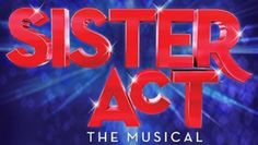 Sister Act at The Bristol Hippodrome from 28-31 October 2014