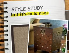 Style Study:  British Colonial