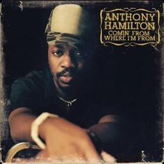 Barnes & Noble® has the best selection of R&B and Hip-Hop Neo-Soul CDs. Buy Anthony Hamilton's album titled Comin' from Where I'm From to enjoy in your Neo Soul, Anthony Hamilton Albums, R&b Soul Music, Music Is Life, Good Music, My Music, Jermaine Dupri, R&b Albums, Music Pics