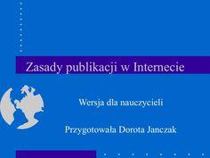 Zasady Publikacji W Internecie wersja dla nauczycieli
