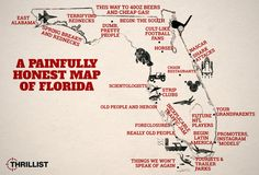 Funny, but I love Florida anyway! Honest Map of Florida With Miami, Orlando and the Florida Keys Florida Funny, Miss Florida, Moving To Florida, Old Florida, State Of Florida, Florida Humor, Florida Living, Florida Girl, Central Florida
