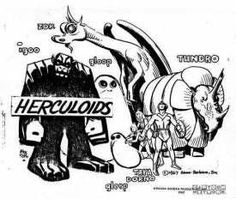Hanna Barbera - the Herculoids...