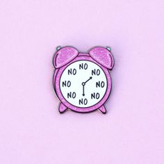 No O'Clock Pin Enamel Pin Pink Glitter alarm by LittleLeftyLou enamel pin cute